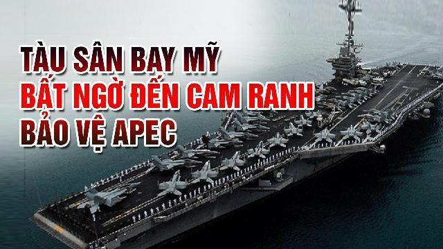 Tàu sân bay Mỹ bất ngờ đến Cam Ranh bảo vệ APEC