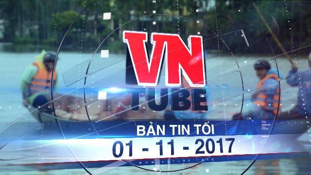 Bản tin VnTube tối 01-11-2017: Yêu cầu Quảng Ngãi - Kiên Giang sơ tán dân khẩn cấp