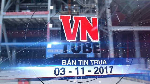 Bản tin VnTube trưa 03-11-2017: Hơn 500 lao động nước ngoài làm 'chui' ở Vĩnh Tân