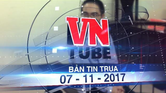 Bản tin VnTube trưa 07-11-2017: Tuyên án kẻ dâm ô hàng loạt học sinh tiểu học