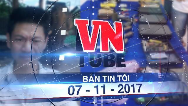 Bản tin VnTube tối 07-11-2017: Phá đường dây mua bán, sử dụng, chế tạo vũ khí