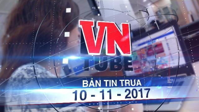 Bản tin VnTube trưa 10-11-2017: Bán hàng qua mạng: Trên 1 triệu đồng mỗi lần có thể sẽ nộp thuế