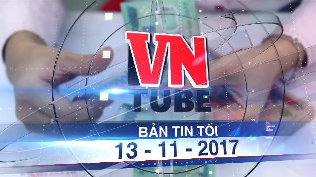 Bản tin VnTube tối 13-11-2017: Lương cơ bản tăng lên 1,39 triệu từ tháng 7- 2018