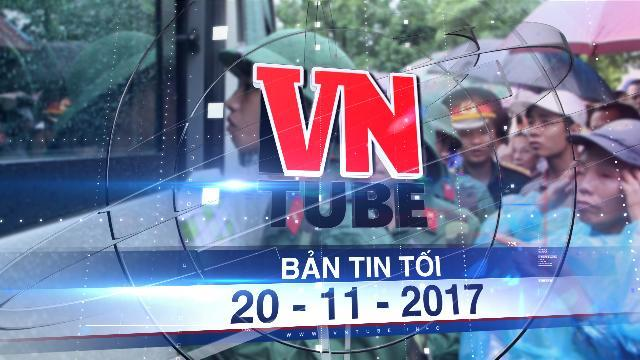 Bản tin VnTube tối 20-11-2017: 2 thanh niên bị truy tố vì trốn khám nghĩa vụ quân sự