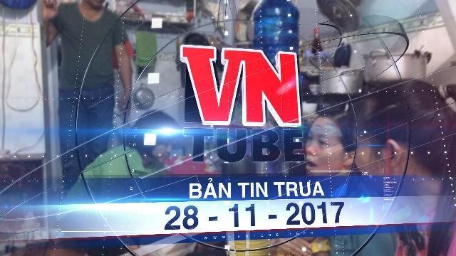 Bản tin VnTube trưa 28-11-2017: Vụ trường Mầm Xanh: Thành ủy TP.HCM chỉ đạo khẩn