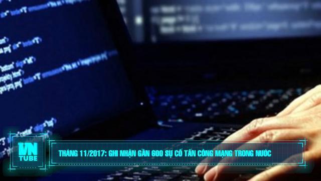 Toàn cảnh an ninh mạng số 2 tháng 12: Ghi nhận gần 600 sự cố tấn công mạng trong nước tháng 11