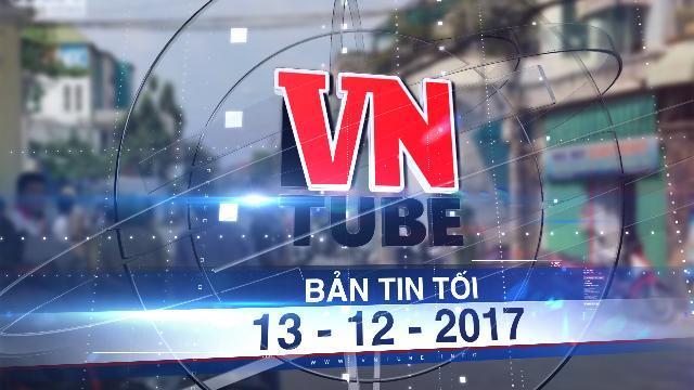 Bản tin VnTube tối 13-12-2017: Nghi án chồng giết vợ con rồi treo cổ tự tử