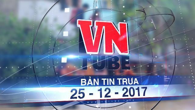 Bản tin VnTube trưa 25-12-2017: Bão Tembin sẽ vào bờ với cấp rủi ro cao nhất