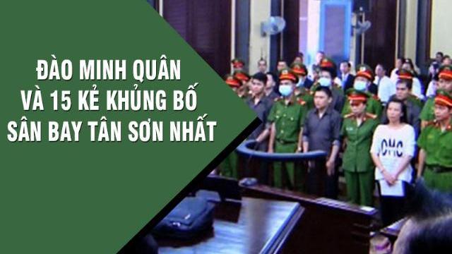 Đào Minh Quân và 15 kẻ khủng bố sân bay Tân Sơn Nhất