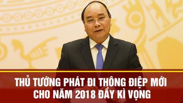 Thủ tướng phát đi thông điệp mới cho năm 2018 đầy kì vọng