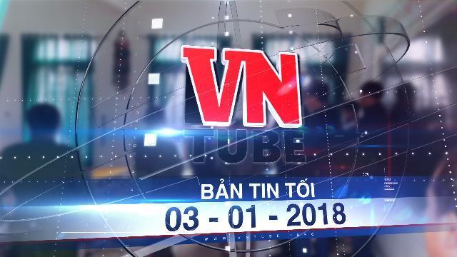 Bản tin VnTube tối 03-01-2018: Hà Tĩnh: Nữ sinh lớp 7 để lại thư tuyệt mệnh rồi tự tử trên lớp học