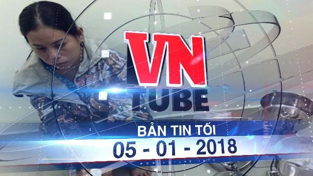 Bản tin VnTube tối ngày 05-01-2018:Phát hiện xưởng pha chế ma túy lớn ở Sài Gòn