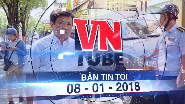 Bản tin VnTube tối 08-01-2018: Ông Đoàn Ngọc Hải nộp đơn từ chức