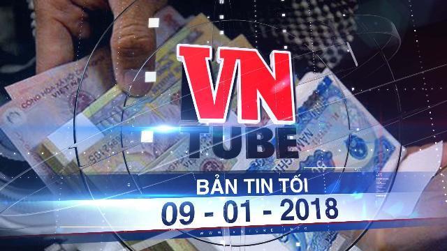 Bản tin VnTube tối 09-01-2018: Không phát hành tiền lẻ mới trong dịp tết