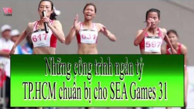 Những công trình ngàn tỷ TP HCM chuẩn bị cho SEA Games 31