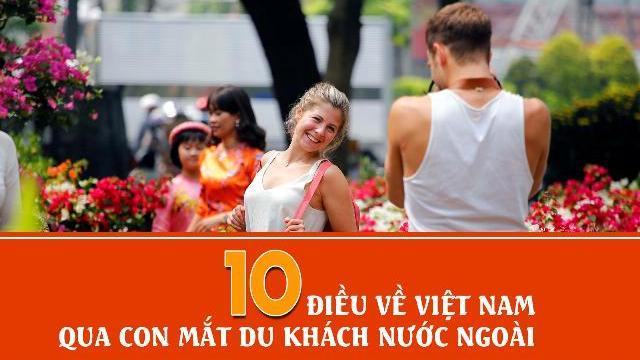 10 điều về Việt Nam qua con mắt du khách nước ngoài