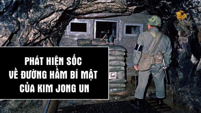 Phát hiện sốc về đường hầm bí mật của Kim Jong Un