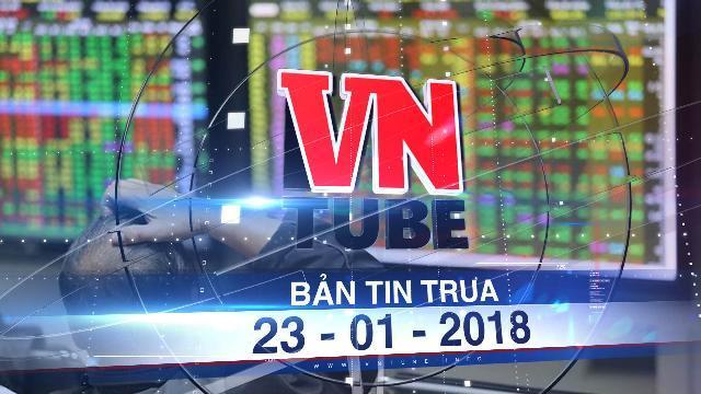 Bản tin VnTube ngày 23-01-2018: Sàn chứng khoán TP.HCM tạm ngừng giao dịch hôm nay