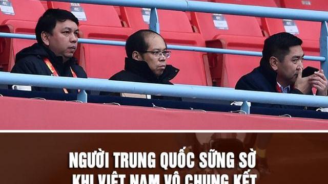 Người Trung Quốc sững sờ khi Việt Nam vô chung kết