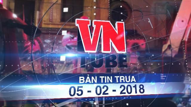 Bản tin VnTube trưa 05-02-2018: Cháy nhà hàng chung cư 12 tầng, nhiều người đập kính thoát thân