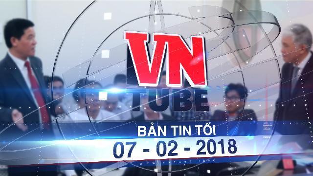Bản tin VnTube tối 07-02-2018: Vinasun 'tố' Grab gây thiệt hại 41 tỉ