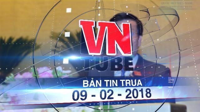 Bản tin VnTube trưa 09-02-2018: Sẽ luật hóa hoạt động cá cược trong thể thao