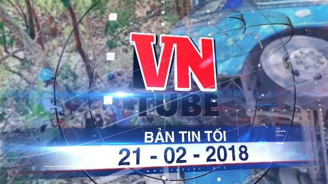 Bản tin VnTube tối 21-02-2018: Xe chở người đi lễ chùa lao xuống vực núi, 23 người bị thương