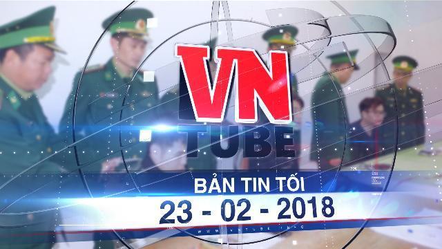 Bản tin VnTube tối 23-02-2018: Bắt 3 người Trung Quốc rút tiền bằng thẻ ATM giả