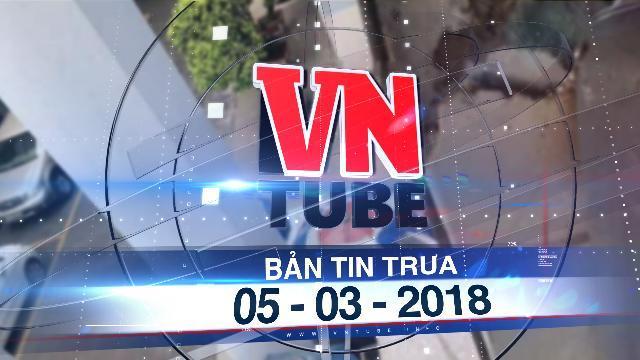 Bản tin VnTube trưa 05-03-2018: Nữ sinh tử vong trong trường đại học nghi do tự tử