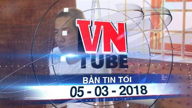 Bản tin VnTube tối 05-03-2018: Bắt kẻ dụ dỗ dùng vũ lực hiếp dâm nhiều nữ sinh