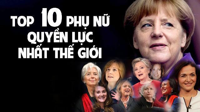 Top 10 phụ nữ quyền lực nhất thế giới