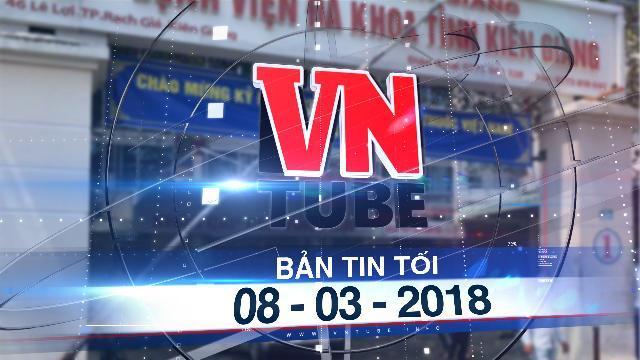 Bản tin VnTube tối 08-03-2018: Vụ bác sĩ 'đuổi' bệnh nhân về nhà: Bộ Y tế yêu cầu xử lý nghiêm