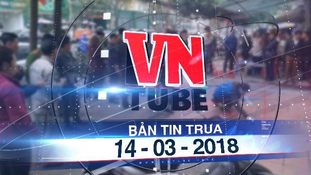 Bản tin VnTube tối 14-03-2018: Cháu chém chết cậu ruột vì ngáo đá