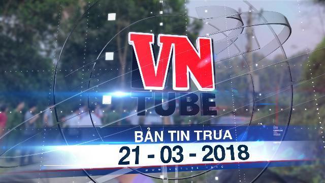 Bản tin VnTube trưa 21-03-2018: Phát hiện đôi vợ chồng và con trai chết trong xe Mercedes