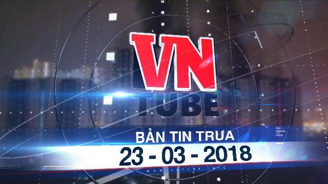 Bản tin VnTube trưa 23-03-2018: Cháy chung cư cao cấp tại Sài Gòn, 13 người chết