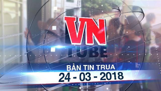 Bản tin VnTube trưa 24-03-2018: Bé 24 tháng tuổi tử vong tại điểm giữ trẻ không phép