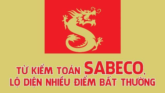 Từ kiểm toán Sabeco, lộ diện nhiều điểm bất thường