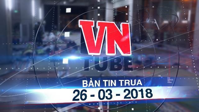 Bản tin VnTube trưa 26-03-2018: 500 cư dân Carina gửi đơn cho Thủ tướng, tố cáo chủ đầu tư