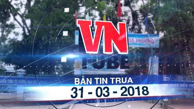Bản tin VnTube trưa 31-03-2018: Bé gái 4 tuổi tử vong sau khi ăn trưa tại trường mầm non