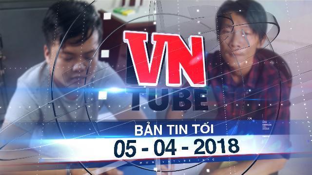 Bản tin VnTube tối 05-04-2018: Bắt 2 nghi can cướp Ngân hàng ABbank ở Sài Gòn