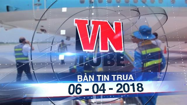 Bản tin VnTube trưa 06-04-2018: Bắt nhân viên bốc xếp ở sân bay trộm ĐTDĐ của hành khách