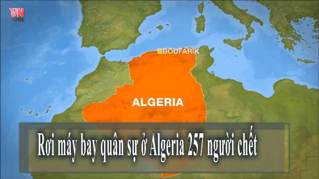 Rơi máy bay quân sự ở Algeria, 257 người chết