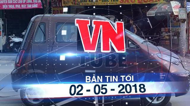 Bản tin VnTube tối ngày 02-05-2018: Một người dân tự mày mò sáng chế ô tô chạy 100km tốn 15.000 tiền điện