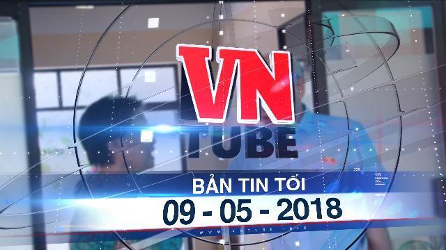Bản tin VnTube tối 09-05-2018: Đại biểu Quốc hội tiếp xúc cử tri quận 2, trả lời về Thủ Thiêm