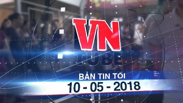 Bản tin VnTube tối 10-05-2018: Một bệnh nhân chết bất thường sau khi mổ chữa gãy tay