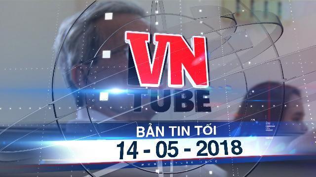 Bản tin VnTube tối 14-05-2018: Ủy ban Tư pháp đề nghị xem xét lại vụ bị cáo 77 tuổi dâm ô trẻ em