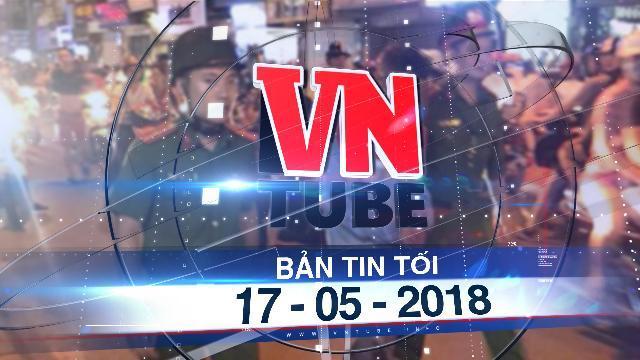 Bản tin VnTube tối 17-05-2018: Bắt nghi phạm đâm gục vợ cũ trước mặt 2 con nhỏ