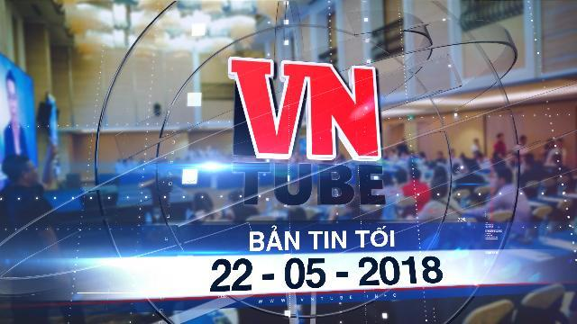 Bản tin VnTube tối 22-05-2018: Bộ Công an điều tra vụ đầu tư tiền ảo iFan