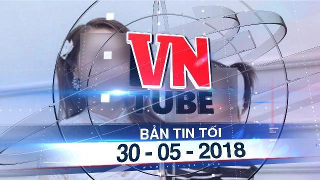 Bản tin VnTube tối ngày 30-05-2018: Nghi án vợ giám đốc doanh nghiệp bị bắt cóc tống tiền 10 tỷ đồng