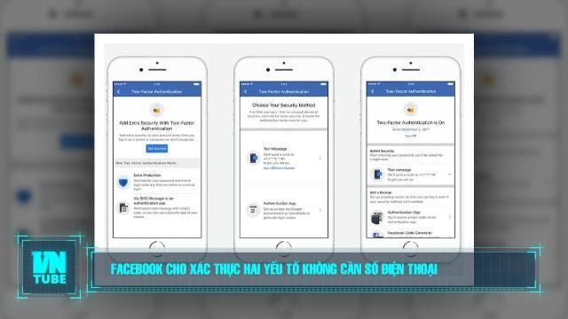 Toàn cảnh an ninh mạng số 1 tháng 06: Facebook cho xác thực hai yếu tố không cần số điện thoại